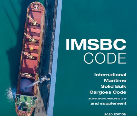 IMSBC (International Maritime Solid Bulk Cargoes) Code and Supplement, 2020 Edition