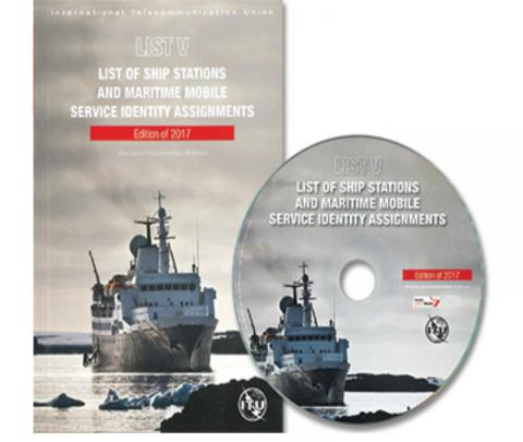 ITU List of Ship Stations and Maritime Mobile Service Identity Assignments, 2017 (CD only)