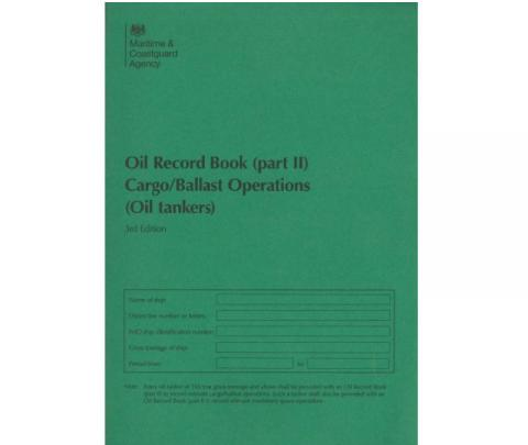 Oil Record Book (Part II): Cargo / Ballast Operations (Oil Tankers) 3rd Edition (2010)