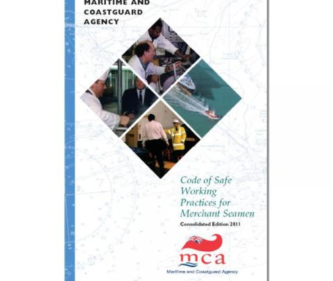 Code of Safe Working Practices for Merchant Seamen Consolidated Edition 2011