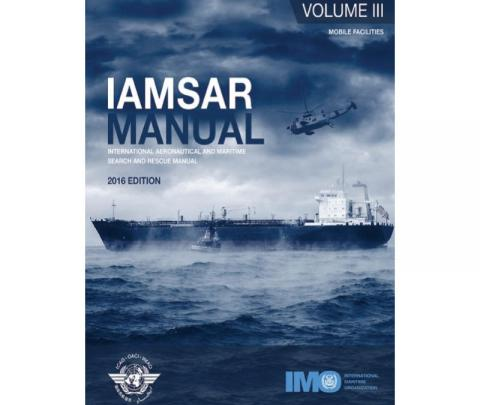 IMO II962E - IAMSAR Manual Volume III (Mobile Facilities), 2016 Edition