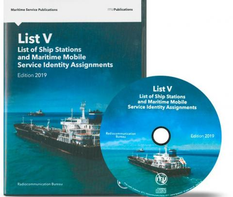 ITU - List V - List of Ship Stations and Maritime Mobile Service Identity Assignments (2019 edition) - CD only