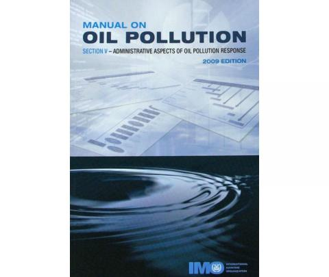 IMO IA572E Manual on Oil Pollution (Section V), 2009 Edition